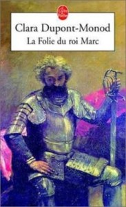 La Folie du Roi Marc